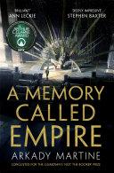 A Memory Called Empire  A Texicalaan Novel 1