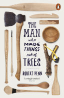 The Man Who Made Things Out of Trees Book
