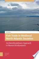 Fish Trade in Medieval North Atlantic Societies
