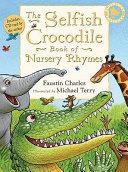 The Selfish Crocodile Book of Nursery Rhymes