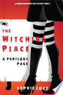 The Witching Place  A Perilous Page  A Curious Bookstore Cozy Mystery   Book 3