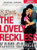 THE LOVELY RECKLESS Chapters 1-5