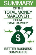 Summary of the Total Money Makeover Book