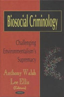 Biosocial Criminology