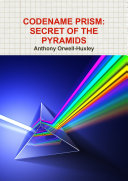 CODENAME PRISM : SECRET OF THE PYRAMIDS