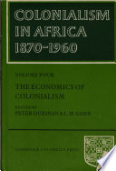 Colonialism In Africa 1870 1960  Volume 4