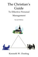 The Christian's Guide to Effective Personal Management, Second Edition