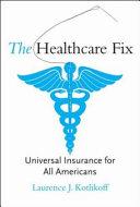 The Healthcare Fix Book