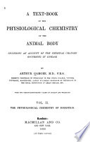 A Text book of the Physiological Chemistry of the Animal Body  The physiological chemistry of digestion