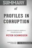 Summary of Profiles in Corruption