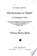 The Evolution of  Dodd