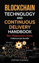 Blockchain Technology and Continuous Delivery Handbook Book