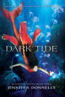Waterfire Saga, Book Three: Dark Tide