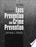 Handbook of Loss Prevention and Crime Prevention Book