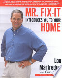 Mr. Fix-It Introduces You to Your Home