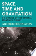 Space Time And Gravitation An Outline Of The General Relativity Theory