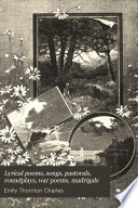 Lyrical Poems  Songs  Pastorals  Roundelays  War Poems  Madrigals