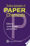 Surface Application Of Paper Chemicals Book PDF