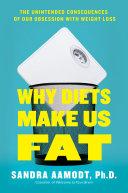 Why Diets Make Us Fat [Pdf/ePub] eBook