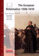 The European Reformation, 1500-1610