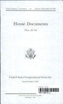 United States Congressional Serial Set  Serial No  14704  House Documents Nos  41 44