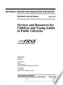 Services and Resources for Children and Young Adults in Public Libraries Book