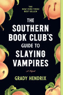 The Southern Book Club's Guide to Slaying Vampires Book