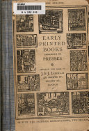 Early Printed Books Arranged By Presses