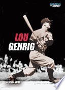 Lou Gehrig  Revised Edition