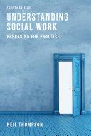 Understanding Social Work