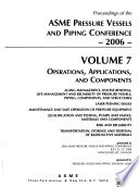 Proceedings of the ASME Pressure Vessels and Piping Conference--2006: Operations, applications, and components