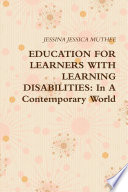 EDUCATION FOR LEARNERS WITH LEARNING DISABILITIES  In A Contemporary World