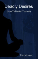 Deadly Desires (How to Master Yourself)