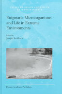 Enigmatic Microorganisms and Life in Extreme Environments