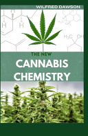 The New Cannabis Chemistry