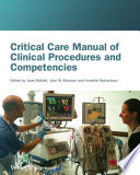 """""""Critical Care Manual of Clinical Procedures and Competencies"""" by Jane Mallett, John Albarran, Annette Richardson"""