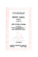 The Works of Guy de Maupassant ...: Mont Oriol; and other stories