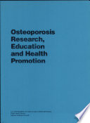 Osteoporosis Research  Education And Health Promotion Book