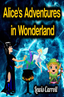 Alice's Adventures in Wonderland - Lewis Carroll [Pdf/ePub] eBook