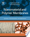 Nanomaterial and Polymer Membranes