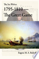 The Sea Wolves 1795 1810 The Great Game
