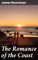 The Romance of the Coast [Pdf/ePub] eBook