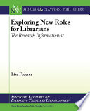 Exploring New Roles for Librarians