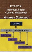 ETHOS  Individual  Social  Cultural  Institutional