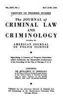 The Development of Criminology in the State of Illinois During the Past Century Book