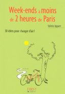 Le Petit Livre de - Week-ends autour de Paris