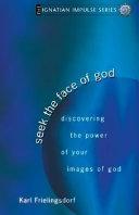Seek the Face of God