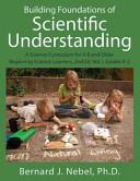 Building Foundations of Scientific Understanding