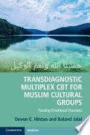 Transdiagnostic Multiplex CBT for Muslim Cultural Groups Book