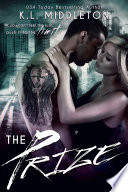 The Prize (Enemies-to-Lovers Romance)